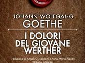 [Recensione] dolori giovane Werther Johann Wolfgang Goethe