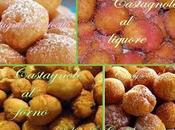 Castagnole alla ricotta, forno, alle patate ...castagnole tutti!!