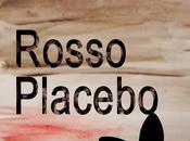 [Novità] Rosso Placebo Federica Forlini