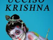 ucciso krishna
