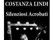 "LIBRI: ""Silenziosi acrobati"" Costanza Lindi"