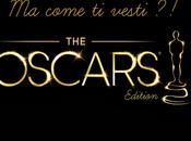 come vesti?! Oscars 2014 Edition