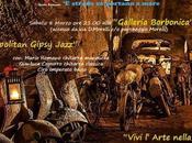 Galleria Borbonica: arte musica Mario Romano Quartieri Jazz armonizzare meta' cielo