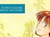 """Dragoni atomici Fukushima"""": ricordare Fukushima, libro fumetti Nagasaki"""