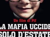mafia uccide solo d'estate Pierfrancesco Diliberto (2013)