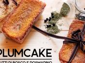 Plumcake rosmarino frutti bosco