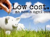 """Siete pronti vivere """"low cost""""? contro"""