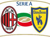 Serie probabili formazioni Milan-Chievo, possibile esclusione eccellente