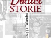 """Giuseppe Palumbo parla """"Dodici storie"""" nell'omonimo libro"""