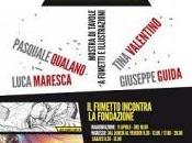 """""""Work Progress fumetto incontra Fondazione"""": mostra tavole illustrazioni"""