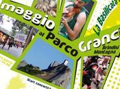 Maggio Parco Grancia, Basilicata vetrina