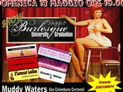 Show Burlesque Muddy Waters!