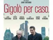 """""""Gigolò caso"""", trama recensione film John Turturro"""