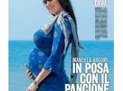 Manuela Arcuri vicina parto. nomi: Jacopo, Lorenzo Mattia?