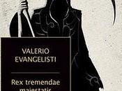 libro giorno: tremendae maiestatis Valerio Evangelisti (Mondadori)