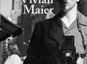 Alla ricerca Vivan Maier John Maloof Charlie Siske, 2014