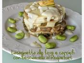 Lasagnetta alle fave carciofi besciamella Roquefort
