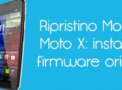 Ripristino Motorola Moto installare firmware originale