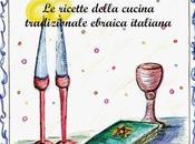 """Palermo maggio, rassegna """"Libri cantina"""" degustazione vini presentazione ricettario cucina ebraica."""