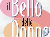 Fritto Misto: Bello Delle Donne, amori, passioni guai provincia
