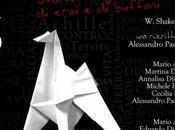 Troilo Cressida. Storia tragicomica eroi buffoni: l'assurdo follia