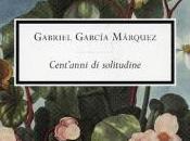 Cent'anni solitudine Gabriel García Márquez