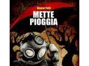 """come """"Mette pioggia"""". Gianni Tetti)"""