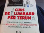 """""""Curs Lumbard terùn"""". Siamo proprio sicuri tratti libro razzista?"""