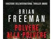 """""""Polvere alla polvere"""" nuovo thriller Brian Freeman Segnalazione"""