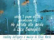 Luca Buonaguidi Elias Nardi Presentazione/Reading Spazio 07/06/2014