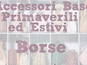 Accessori Base Primaverili-Estivi: Borse