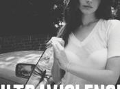 "Lana Rey, ""Ultraviolence"", malinconico retro, leakato settimana prima"