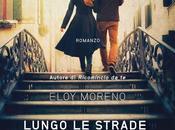 Anteprima: Lungo strade della nostra vita Eloy Moreno
