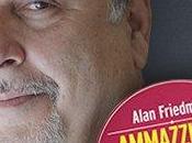 Alan Friedman ''Ammazziamo Gattopardo: gioco potere''