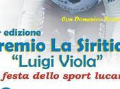 """Lunedi giugno Latronico settima edizione Premio Siritide """"Luigi Viola"""""""