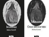 MUTAZIONI Michael Laimo Stefano Fantelli