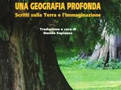 """""""Una geografia profonda. Scritti sulla Terra l'Immaginazione"""" Barry Lopez (Galaad Edizioni), disponibile luglio"""