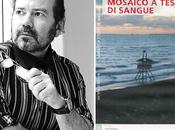 """thriller Stefano Marino:""""Mosaico tessere sangue"""""""