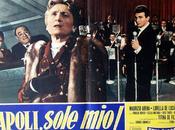Film stasera sulla chiaro: NAPOLI, SOLE MIO! (merc. luglio 2014)