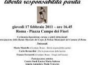 nome Giordano Bruno. Libertà, responsabilità, parità (Giovedì, febbraio 2011 16.45, Campo Fiori Roma)