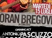Antonio Pascuzzo RossoAntico Manouche Quintet brani inediti saranno presentati apertura concerto Goran Bregovic, Roma Eutropia Festival