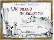 Pierdomenico Baccalario Claudia Petrazzi: drago salotto