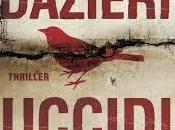 """Recensione """"Uccidi padre"""" Sandrone Dazieri"""