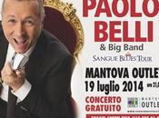 Paolo Belli: sabato luglio 2014 live Fashion District Outlet Mantova. Ingresso Libero.