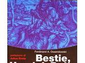 """Bestie, Uomini, Mistero Mondo"" Libro Ferdinand Ossendowski"