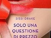 Solo questione prezzo, Sissi Drake