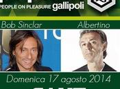 Domenica agosto 2014: Sinclar, Albertino Fest Gallipoli (Le) Cave.