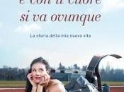 """""""Con testa cuore ovunque: Storia della nuova vita"""" Giusy Versace"""