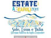 Estate Napoli: programma degli eventi luglio agosto 2014