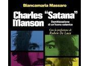 "Charles ""Satana"" Manson. Demitizzazione un'icona satanica Biancamaria Massaro"